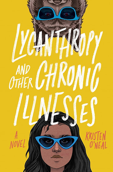 Lycanthropy and Other Chronic Illnesses: A Novel