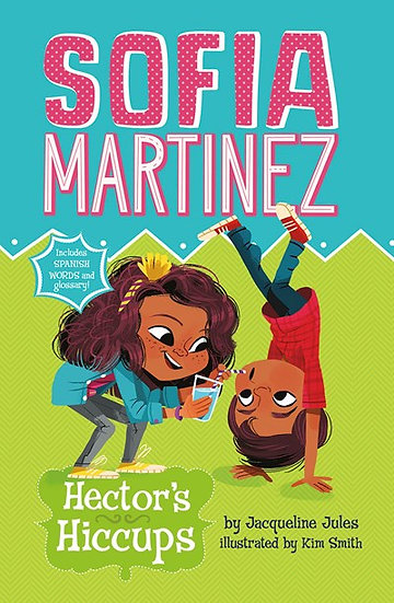Sofia Martinez: Hector Hiccups