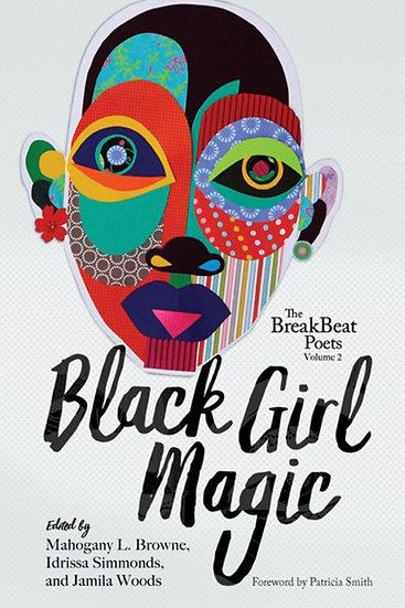 The BreakBeat Poets Vol 2: Black Girl Magic