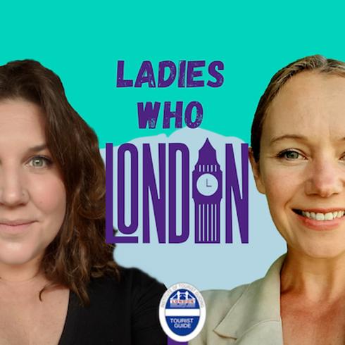 ladies who london podcast.webp