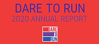 Dare to Run 2020 Annual Report.Final Page 01 Snapshot 01.png