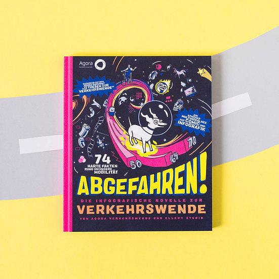 Buch: Abgefahren! Die infografische Novelle zur Verkehrswende, von Ellery Studio