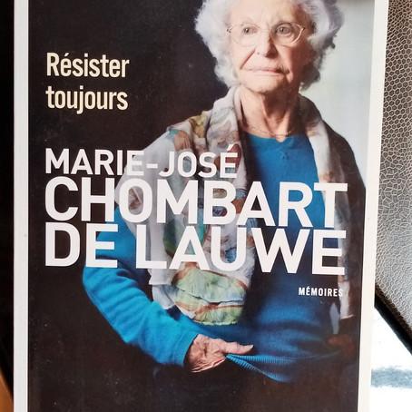 """Écrire après... un extrait de """"Résister toujours"""" de Marie-Jo Chombart de Lawe"""