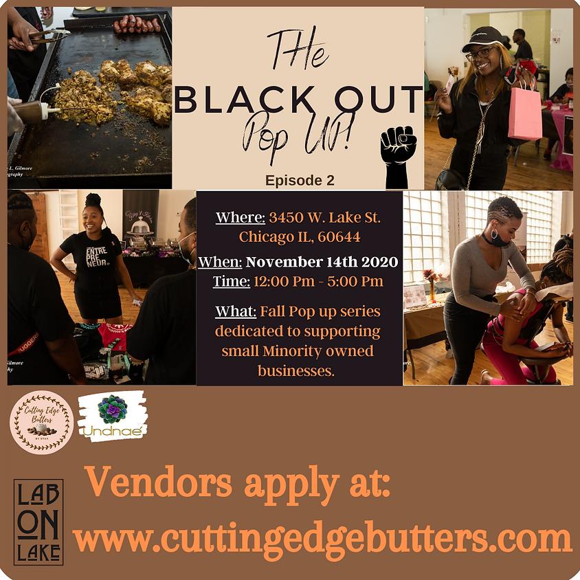 Black out POP UP Vendor - Episode 2