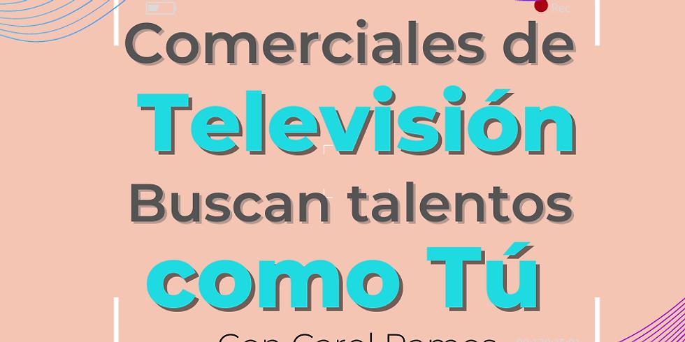 Comerciales de televisión buscan talentos como tú