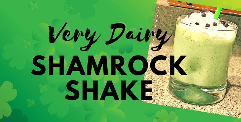 Very Dairy Shamrock Shake