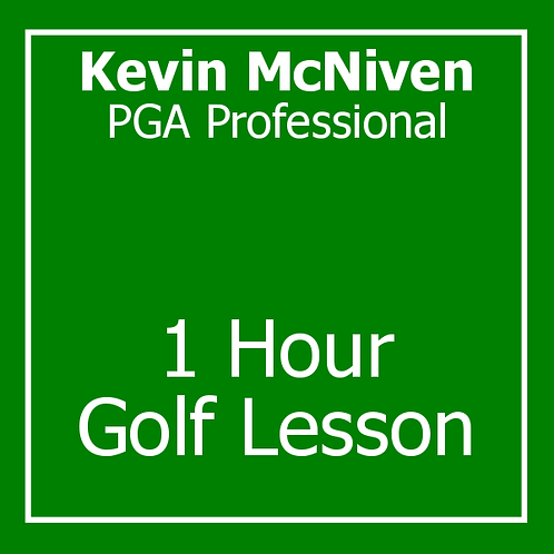 1 Hour Golf Lesson with Kevin McNiven