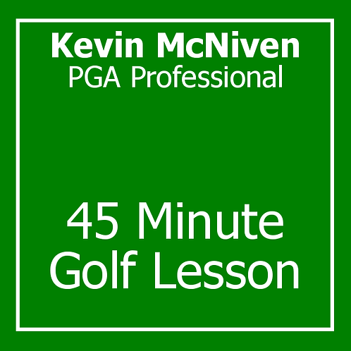 45 Minute Golf Lesson with Kevin McNiven