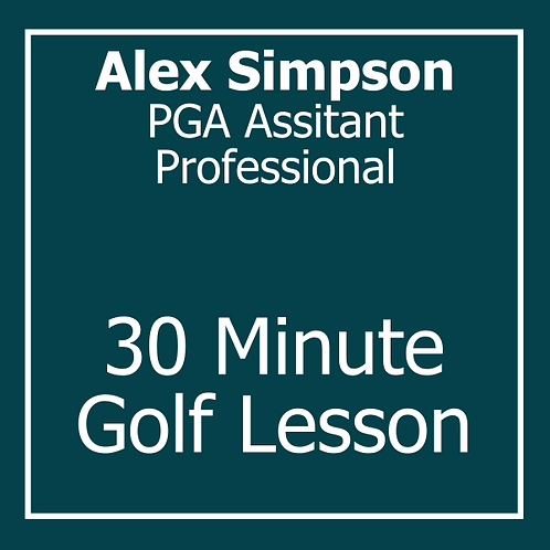 30 Minute Golf Lesson with Alex Simpson