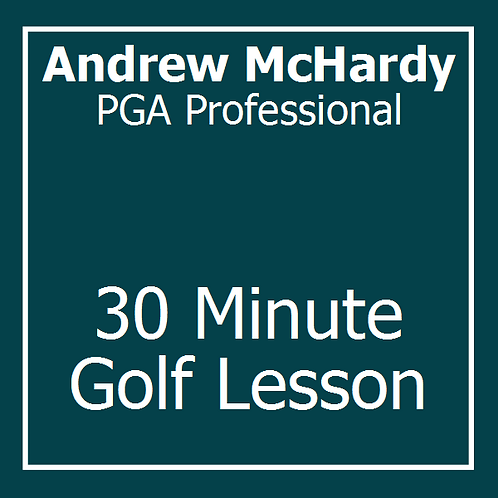 30 Minute Golf Lesson with Andrew McHardy
