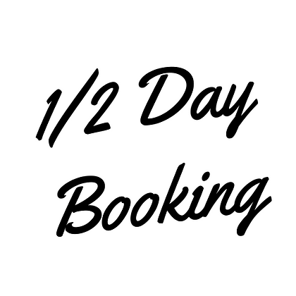 1/2 Day Booking