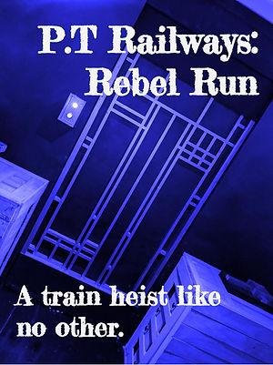 P.T. Railways_ Rebel Run Movie Poster (1