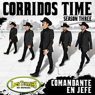 Corridos Time Season Three - Final Artwo