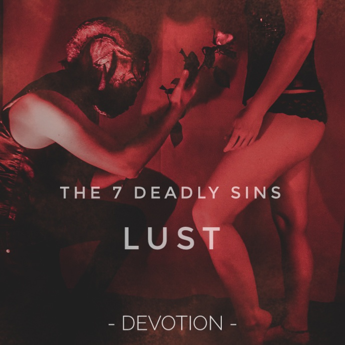 Lust Part 1 - Devotion
