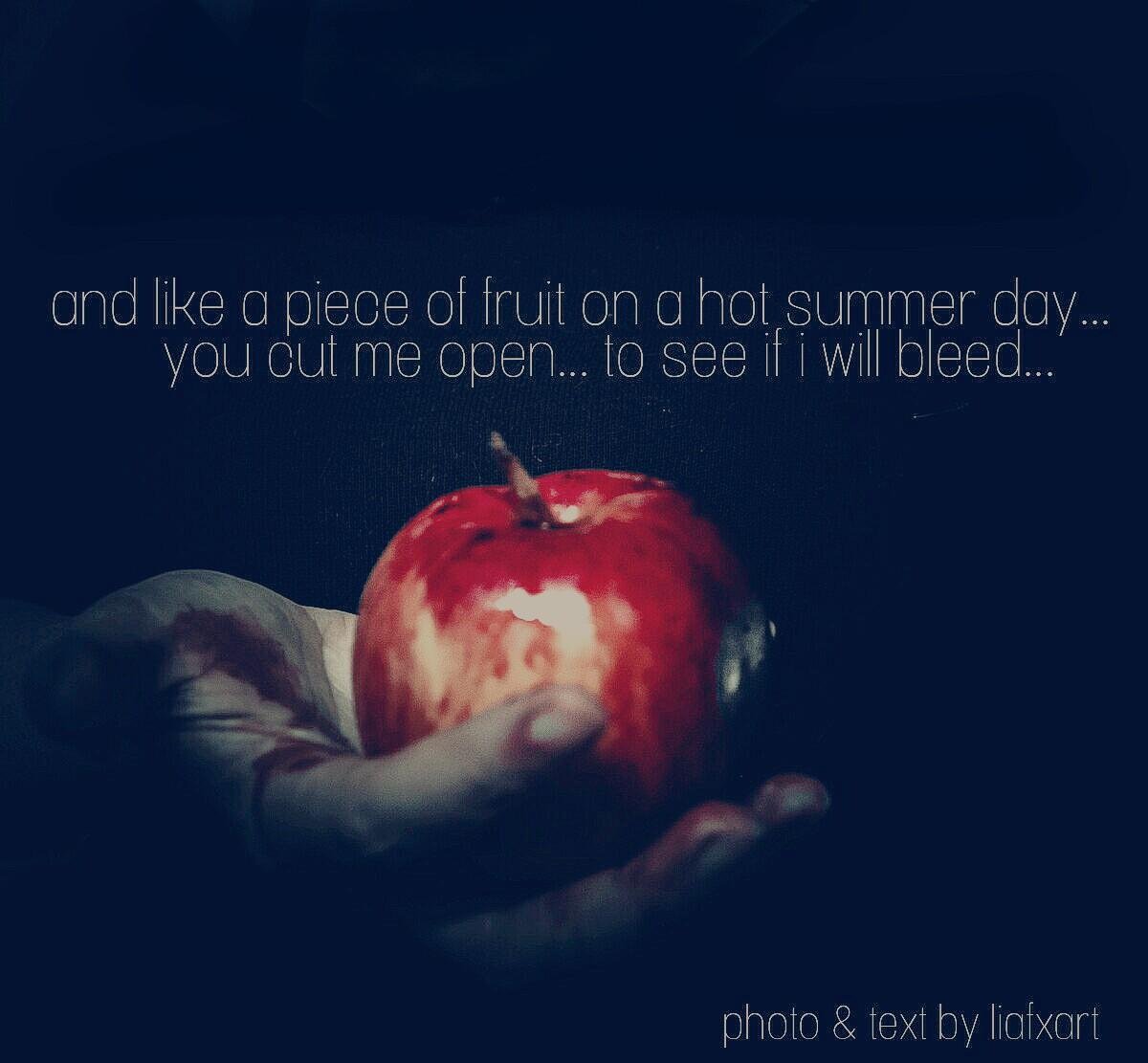 Cut me open