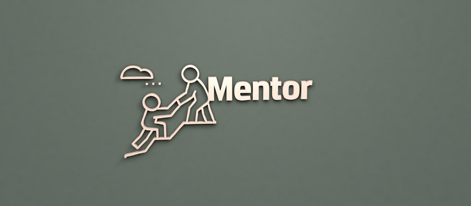 Why We All Need to Have Mentors