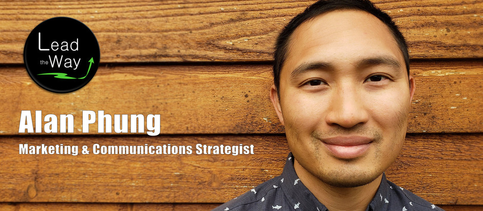 Welcoming Alan Phung to Lead the Way as a Marketing and Communications Strategist