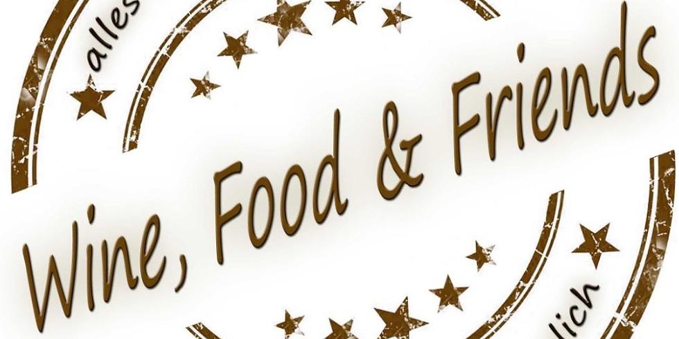 Wine, Food & Friends (Beginn: 19:30 Uhr)
