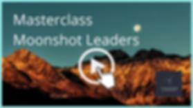 Masterclass Moonshot Lieaders.jpg