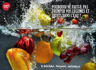 Pourquoi éviter le trempage prolongé des fruits et légumes dans l'eau ?