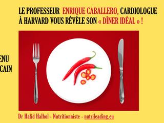 Le secret d'un dîner mexicain réalisé par un cardiologue de HARVARD !