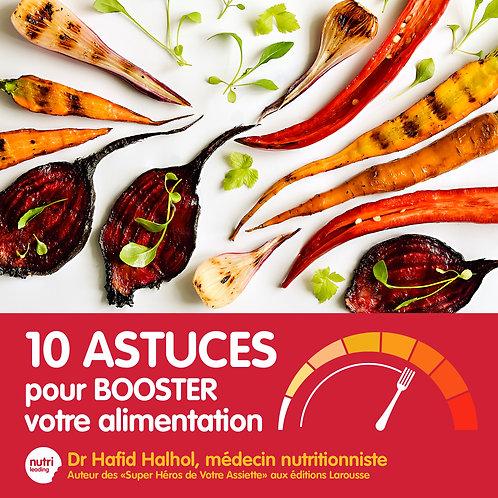 10 astuces pour révéler les vertus gustatives et nutritionnelles des aliments