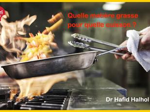 👉 ⁉️ Quelle matière grasse pour quelle cuisson ?