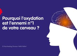 Protégez votre cerveau de l'oxydation est une priorité