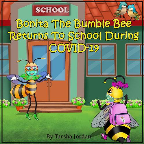 Bonita The BumbleBee Returns To School During COVID-19 (w/ pencil)