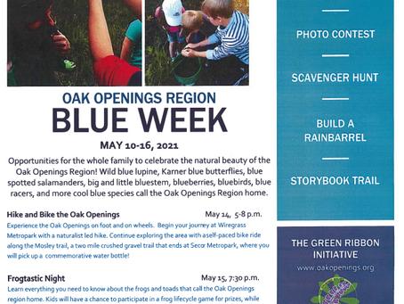 Blue Week at Oak Openings