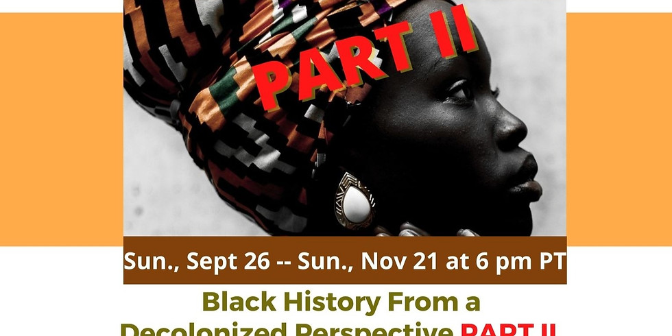 PSV: Black History From A Decolonized Perspective Part II (6th-8th Grade)