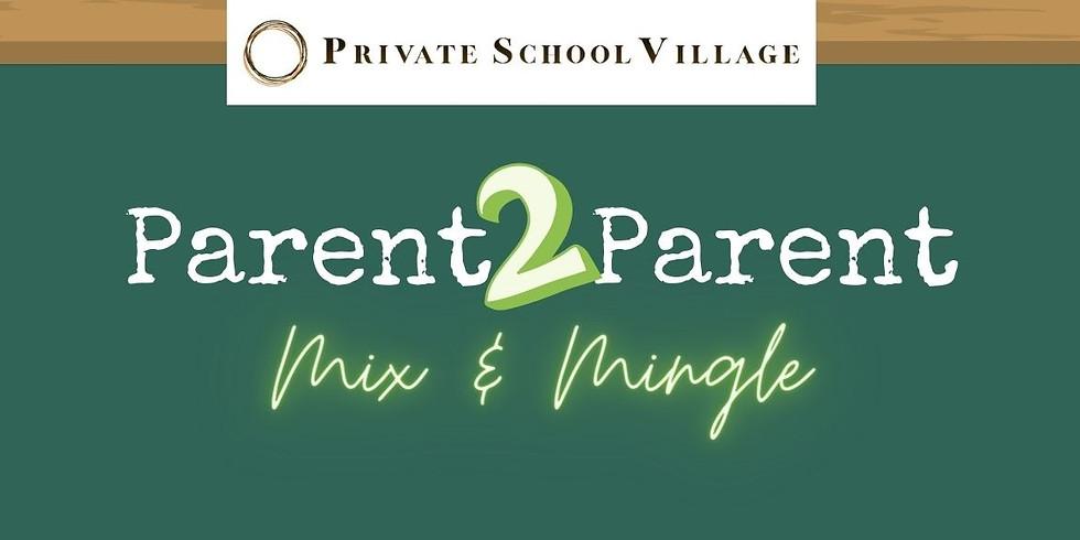 PSV: Parent2Parent Mix & Mingle