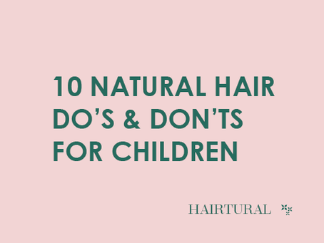 10 Natural Hair Do's & Don'ts For Children
