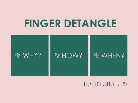 Stop Combing Your Natural Hair and Rather Finger Detangle
