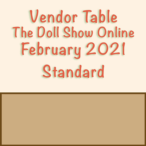 Standard Online Show Table February 13th 2021