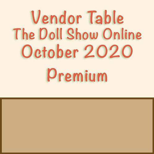 Premium Online Show Table October