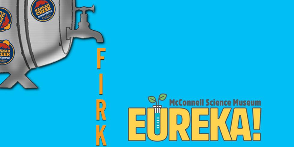 Firkin Fundraiser: Eureka!