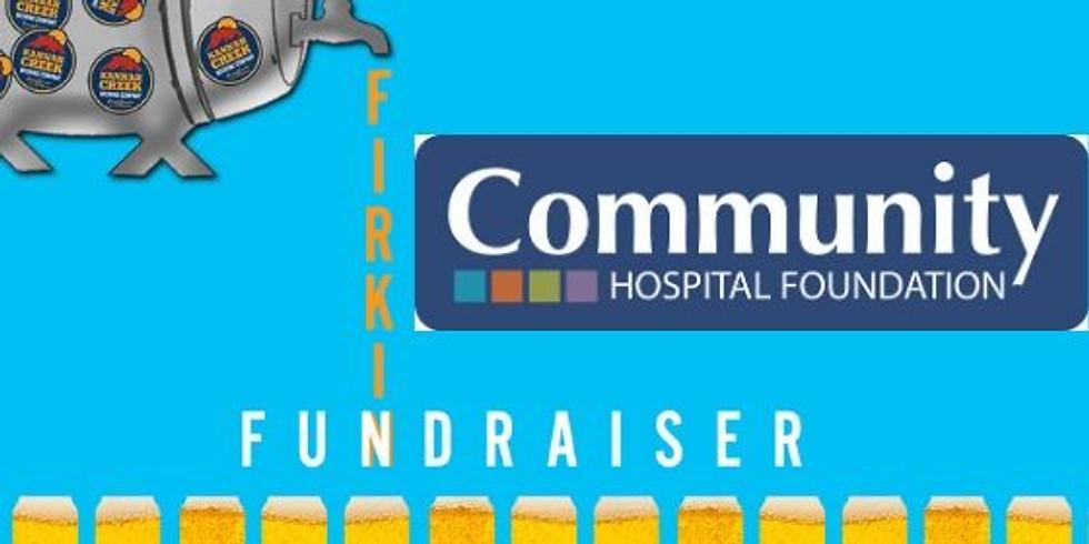 Firkin Fundraiser: Community Hospital Foundation