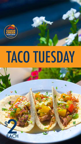 Kannah Creek's Taco Tuesday