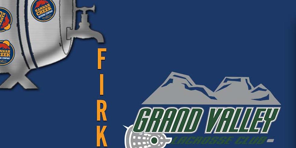 Firkin Fundraiser: Grand Valley Lacrosse