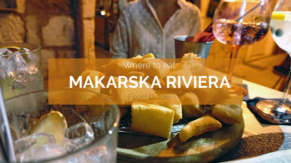 Makarska Riviera Food Guide