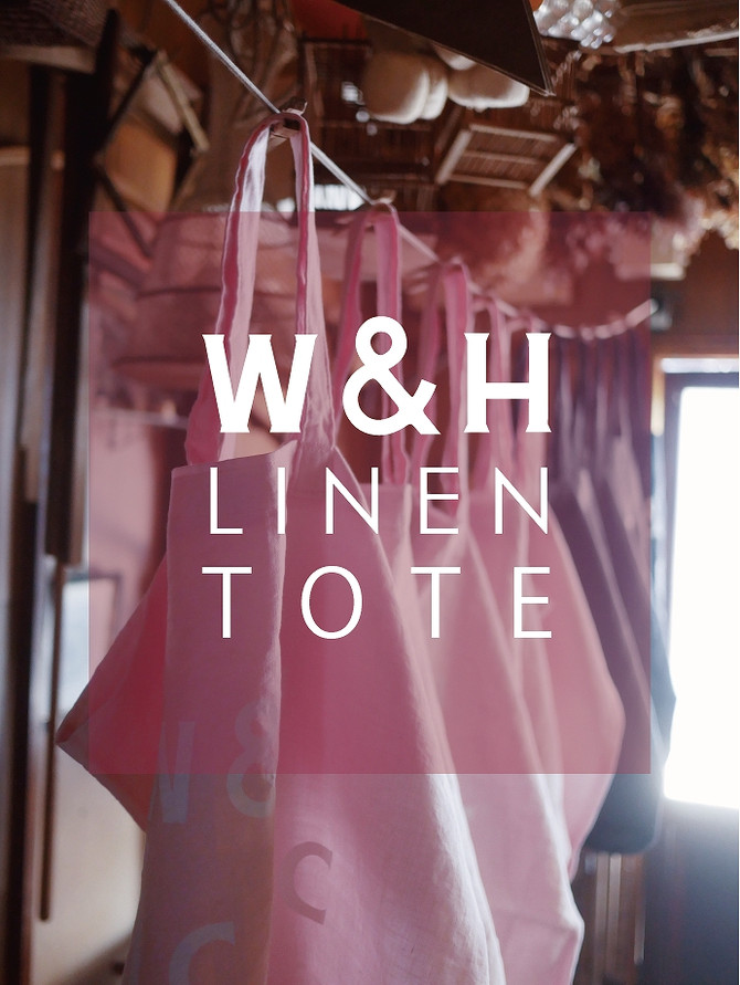 W&H LINEN TOTE  is coming soon!