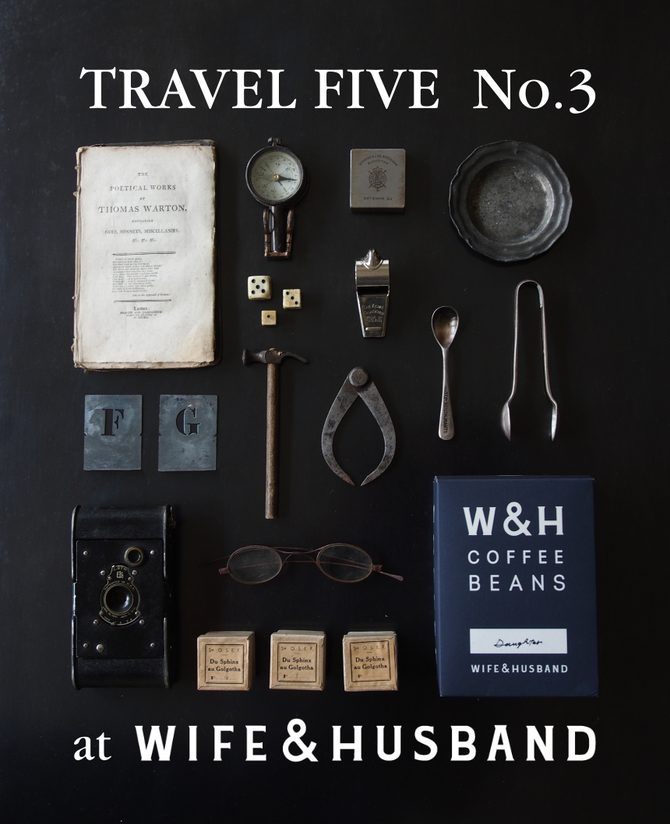 TRAVEL FIVE No.3 at WIFE&HUSBAND