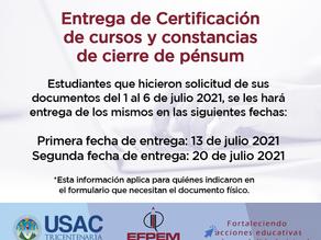 Entrega de certificación de cursos y constancia de cierre de pénsum