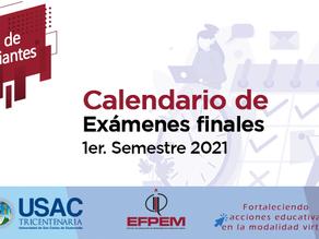 Calendario Exámenes Finales 1er Semestre 2021