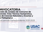 Convocatoria Elección de Jurados de Concurso de Oposición para el periodo correspondiente 2021-2023