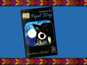 """30 de mayo, Celebración del día nacional de nuestro libro sagrado """"El Popol Wuj"""""""