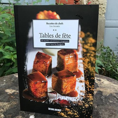 """Recettes de chefs par Les Afamés """"Tables de fête"""""""