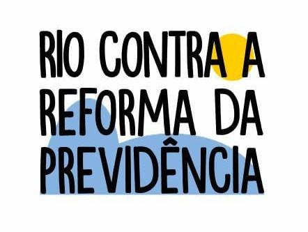 SINDISEP/RJ e o Movimento Rio Contra a Reforma da Previdência.