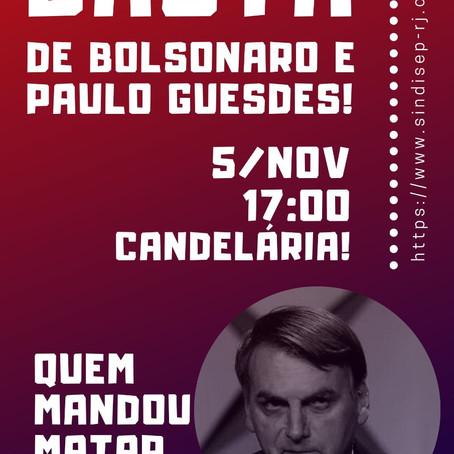 Hoje: Ao público contra o (des)governo Bolsonaro!
